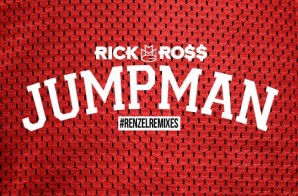 Rick Ross – Jumpman (Remix)