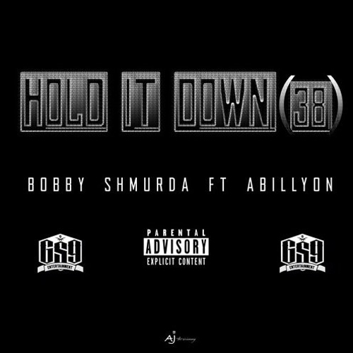 bobby-shmurda-hold-it-down-38-ft-abillyon-HHS1987-2015 Bobby Shmurda - Hold It Down (38) Ft. Abillyon