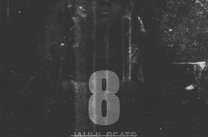 Jahlil Beats – Crack Music 8 (Mixtape)