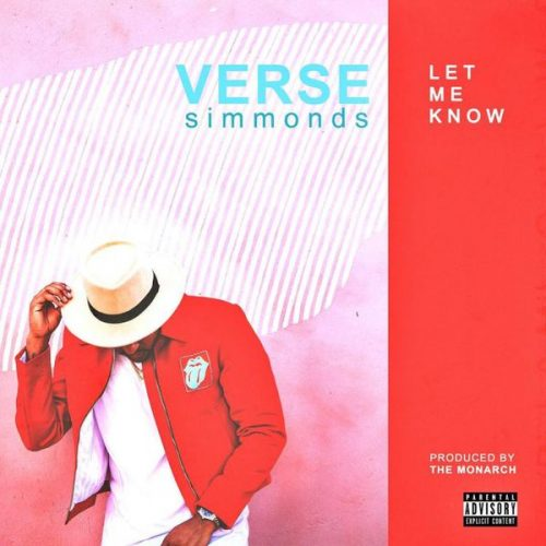 Cg6Lu6AWkAAw7G8-500x500 Verse Simmonds - Let Me Know