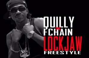 Quilly – Lock Jaw Freestyle Ft. FChain