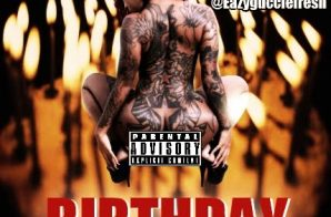 Eazy Boi – Birthday
