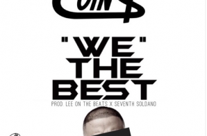 Coin$ – We The Best