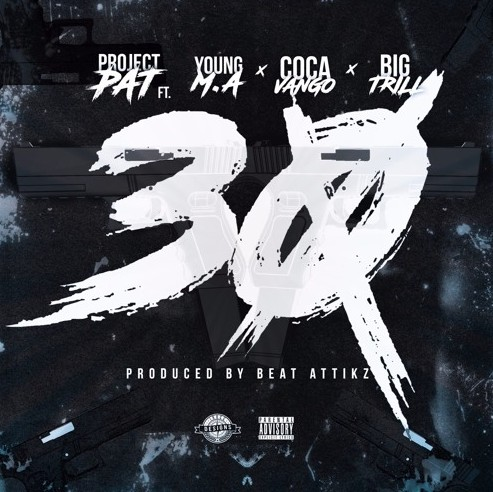 0-1 Project Pat - 30 Ft. Young M.A. x Coca Vango x Big Trill