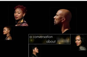 "Common's ""Love Star"" Documentary Celebrates The Everyday Black Woman"