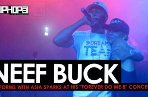 "Neef Buck Performs with Asia Sparks at his ""Forever Do Me 8"" Concert (HHS1987 Exclusive)"