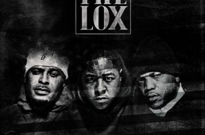 "The LOX Sign To Roc Nation And Drop 2 New Songs, ""Don't You Cry"" + ""What You Need To Know"""