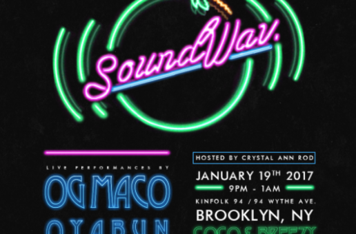 SOUND WAV. Featuring OG Maco, Coco & Breezy, OYABUN & More Going Down In Brooklyn!