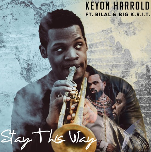 Screen-Shot-2017-01-11-at-10.59.15-PM Keyon Harrold - Stay This Way Ft. Bilal & Big K.R.I.T.