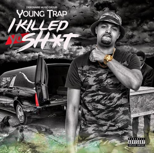 "Screen-Shot-2017-01-15-at-11.16.10-PM Young Trap - ""I Killed Yo Sh*t"" (Mixtape)"