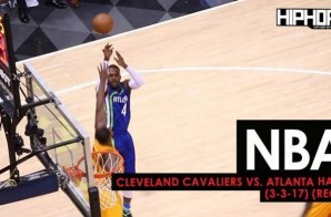 NBA: Cleveland Cavaliers vs. Atlanta Hawks (3-3-17) (Recap) (Video)