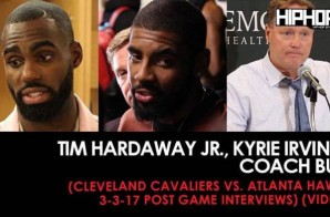 Tim Hardaway Jr., Kyrie Irving, Coach Bud (Cleveland Cavaliers vs. Atlanta Hawks 3-3-17 Post Game Interviews) (Video)