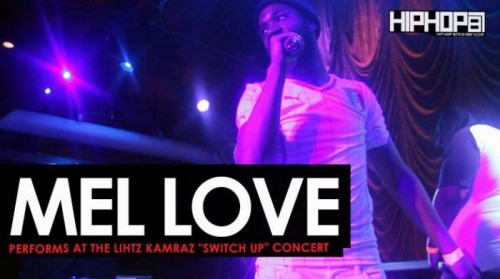 "mel-love-lihtz-show-500x279 Mel Love Performs at Lihtz Kamraz ""The Switch Up"" Concert"