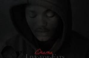 Drama – Live For Fats (Mixtape)