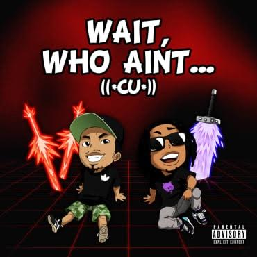 cu HHS1987 Premiere: ((*CU*)) Clearly Undeniable - Wait, Who Ain't... (Prod. By SdotFire)
