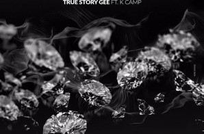 True Story Gee x K Camp – Diamonds
