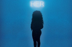 H.E.R. – 'EVERY KIND OF WAY: A SHORT FILM INSPIRED BY MUSIC FROM H.E.R.'