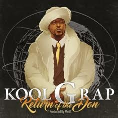 Kool G Rap – Return Of The Don (Album Stream)