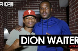 "Dion Waiters ""Made In Philly"" Interview with HipHopSince1987 (Part 2)"