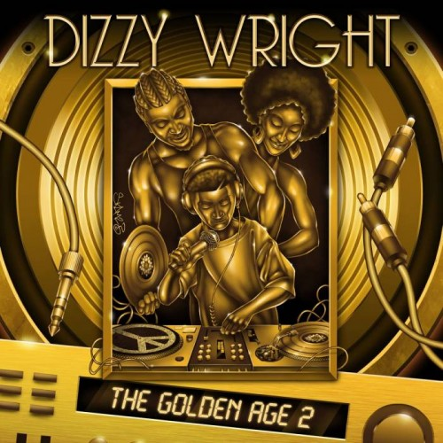 dizzy-wright-the-golden-age-2-album-500x500 Dizzy Wright x Big K.R.I.T - Outrageous