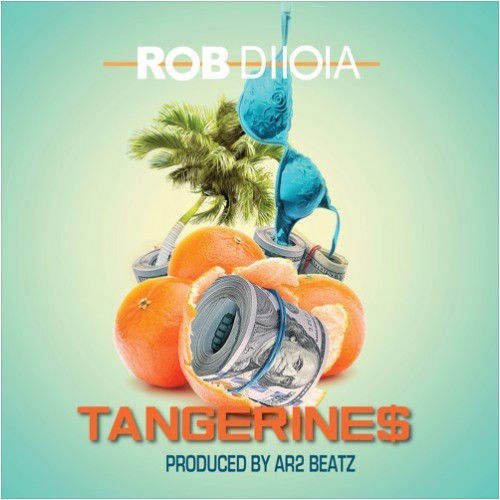 tang-500x500 HHS1987 Premiere: Rob Diioia - Tangerine$ (Prod. By A2R Beatz)