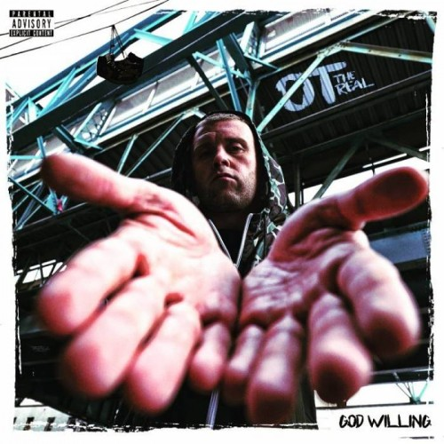 ot-the-real--500x500 OT The Real - God Willing (Mixtape)