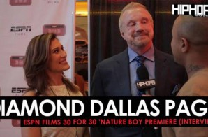 Diamond Dallas Page Talks Ric Flair's Impact On Sports & Hip-Hop, Ric Flair's Career, DDP Yoga & More at the (ESPN Films 30 for 30 'Nature Boy Premiere) (Video)