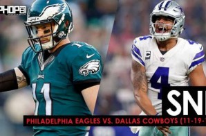 Call For Dak Up, Eagles Fly High in Jerry World: SNF: Philadelphia Eagles vs. Dallas Cowboys (11-19-17) (Recap)