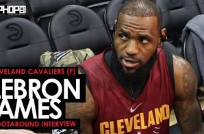 LeBron James Talks Opening a School in Akron, Possibly Playing The Best Ball of His Career, Dwyane Wade's Greatness & More (Video)