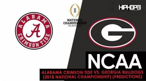 NCAA: Alabama Crimson Tide vs. Georgia Bulldogs (2018 National Championship) (Predictions)