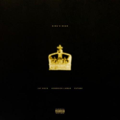 Jay Rock x Kendrick Lamar x Future  King's Dead