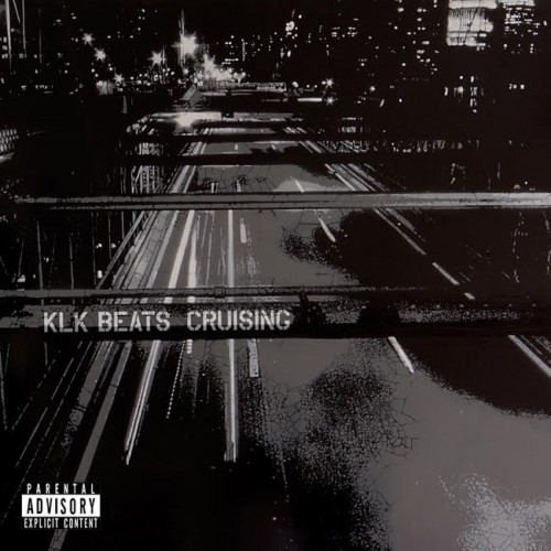 KLK Beats – Cruising (Album Stream)