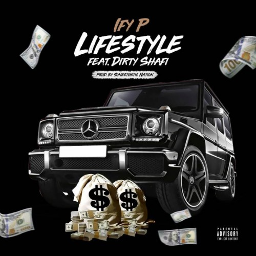 unnamed-7-500x500 Ify P - Lifestyle Ft. Dirty Shafi