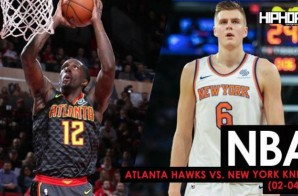 Win In The Knick Of Time: Atlanta Hawks vs. New York Knicks (2-4-18) (Recap)
