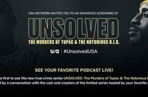 "Enter To Win 2 Tickets To a Advanced Screening of ""Unsolved: The Murders of Tupac & The Notorious B.I.G"" in Atlanta (Feb. 15th)"