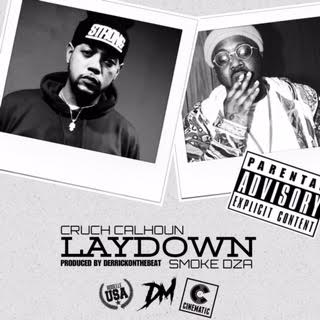 Cruch Calhoun Ft. Smoke DZA – Laydown