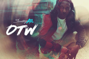 Scotty ATL – OTW (EP)