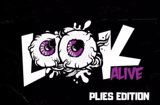 Plies – Look Alive (Remix)