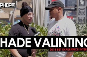 Shade Valintino Talks His New Deal with Empire, Upcoming Single with Cassius Jay, His New Records with Jaquae & More at the 2018 BET Experience (Video)