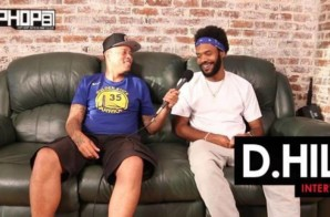 D.Hill Talks His New Music with Saucelord Rich , The Gang Culture in L.A., the West Coast Music Scene & More (Video)