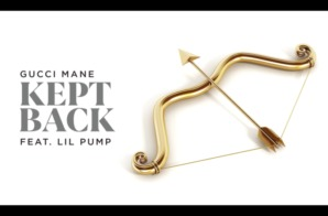 Gucci Mane – Kept Back Ft. Lil Pump