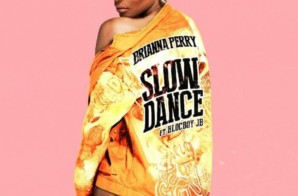 Brianna Perry – Slow Dance ft. BlocBoy JB