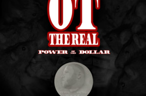 OT The Real x DJ Alamo – Power Of The Dollar (Mixtape)