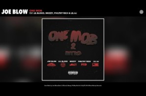 Joe Blow – One Mob 2 Intro ft. Lil Blood, Mozzy, Philthy Rich, & Lil Aj