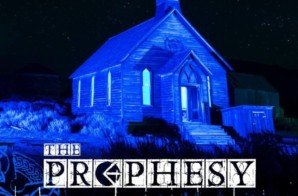 "Ethika Presents ""The Prophesy"" – A Blueprint of Future Reality (Mixtape)"
