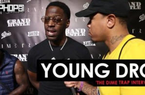 Young Dro Talks T.I.'s Album 'The Dime Trap', T.I.'s Growth in Hip-Hop, the Trap Music Museum & More (Video)