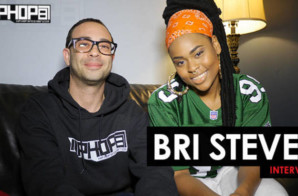 Bri Steves Exclusive Interview with HipHopSince1987
