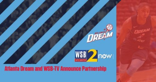 ATLDream-500x263 Running With The Dream: The Atlanta Dream and WSB-TV Have Announced a Multimedia Partnership