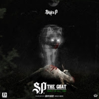 Styles P – S.P. The GOAT: Ghost of All Time (Album Stream)