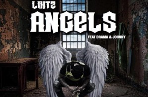 Lihtz – Angels ft Drama & Johnni